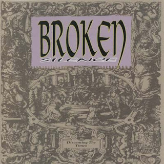 Broken Silence - Discerning The Time (1995)