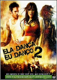 Ela Dança, Eu Danço 2 Torrent Dublado (2008)