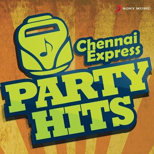 Chennai Express Party Hits  2013