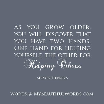 Audrey Hepburn Quote You Have Two Hands