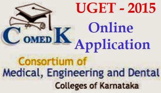 COMEDK UGET OAF-RAF Online Application 2015 - Apply Online