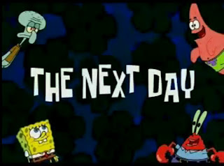 The Next Day - Spongebob Squarepants