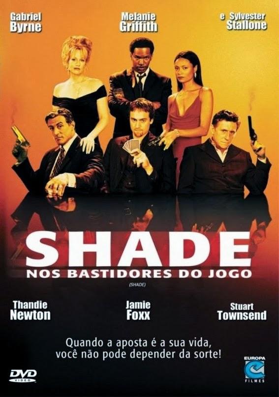 Shade: Nos Bastidores do Jogo – Dublado