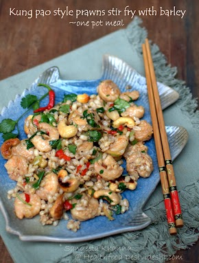 prawns stir fry with cashew nuts and pearl barley : kung pao style one dish meal | alternative grains for everyday meals