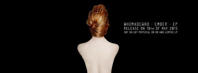 WhoMadeWho - Ember EP