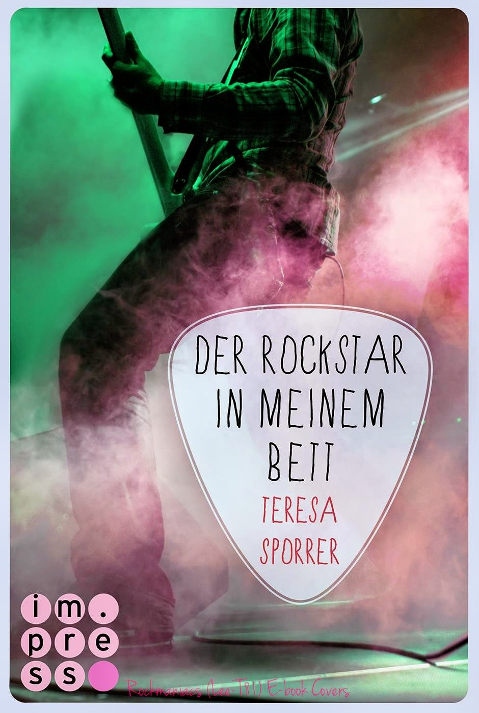 Quelle: Rockmaniac (Lee-T81) E-book Covers © Rockmaniacs Bücher Welt