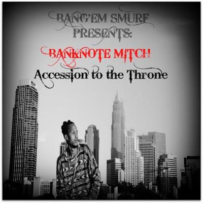 "Bang Em Smurf Presents Banknote Mitch New Single ""My Partner"" / www.hiphopondeck.com"