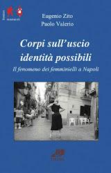 """""""Corpi sull'uscio, identità possibili"""" di Eugenio Zito e Paolo Valerio"""