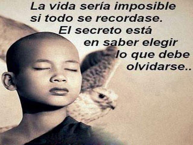 La vida sería imposible si to se recordase.