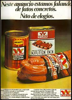 propaganda produtos Wilson - 1976. salsichas tipo viena; Wilson's sausages; Brazilian Advertising sausages in the 70's; Brazilian Propaganda Jahrzehnt Würsten 70; propaganda anos 70; reclame anos 70; decada de 70; brazil; in the 70's; década de 70. os anos 70; propaganda na década de 70; Brazil in the 70s, história anos 70; Oswaldo Hernandez;