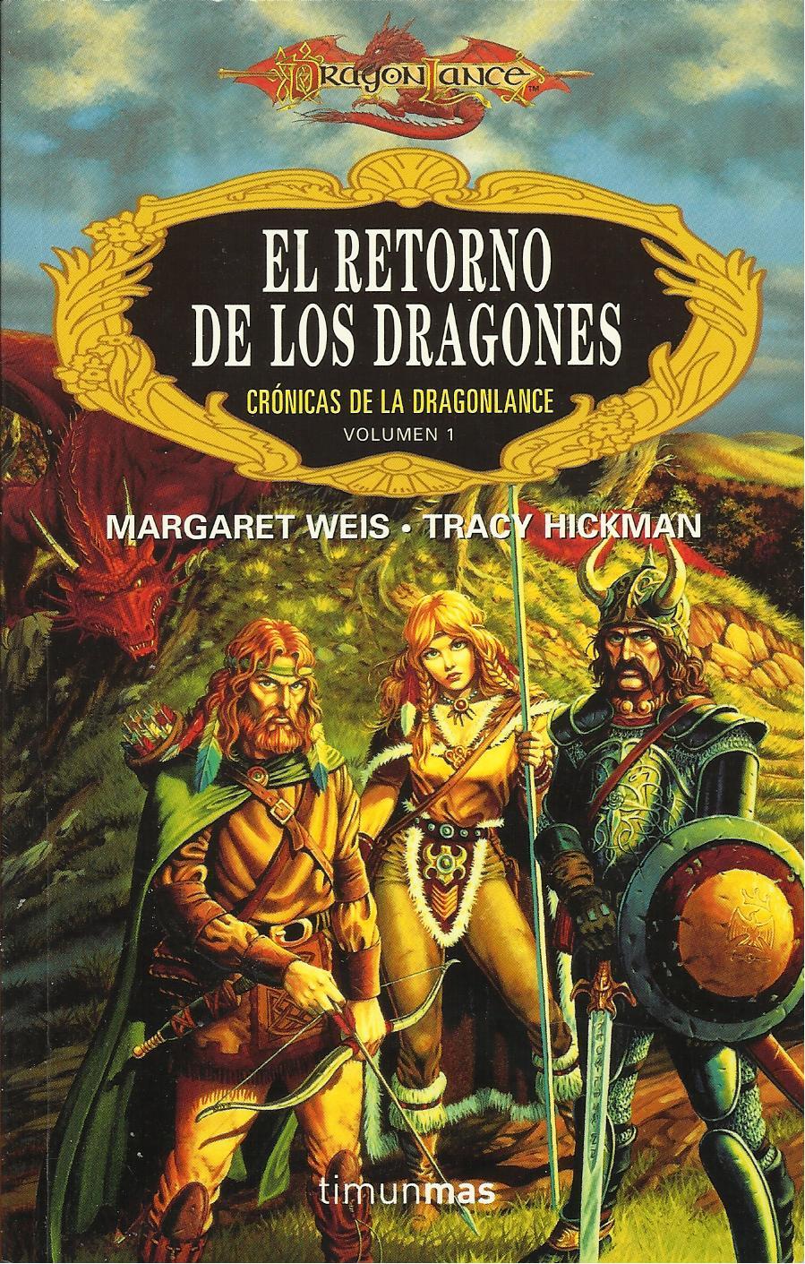 Cr nicas de la dragonlance i el retorno de los dragones de margaret weis y tracy hickman