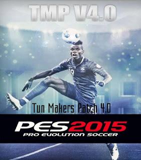 PES 2015 Tun Makers Patch 4.0 Terbaru
