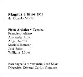MAGNUS E HIJOS,  de Ricardo Monti, dirección Carlos Giménez