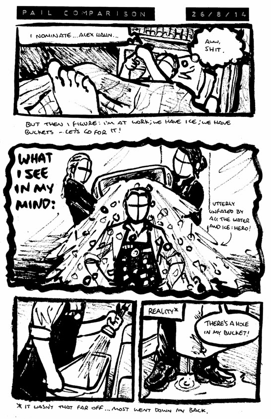 Comic about Alex being nominated for the ALS ice bucket challenge at work and there being a hole in his bucket
