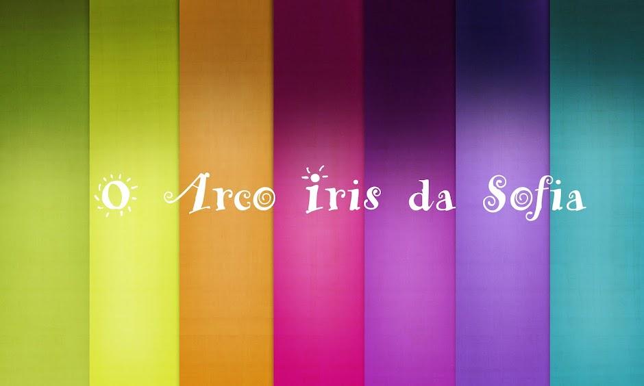 O Arco Iris da Sofia