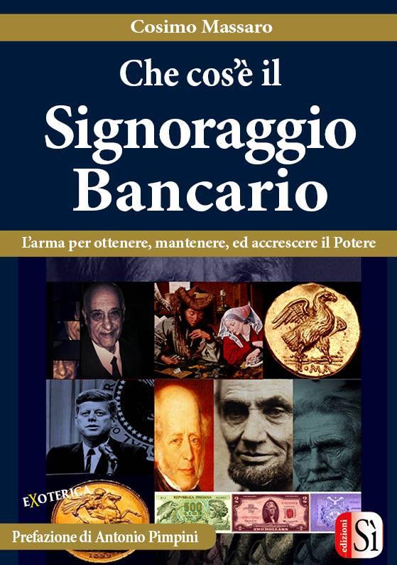 LA GRANDE TRUFFA DEL SIGNORAGGIO BANCARIO