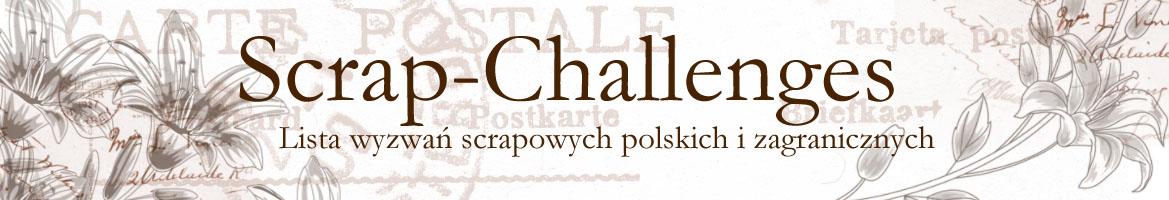 Scrap Challenges - Spis wyzwań Scrapowych