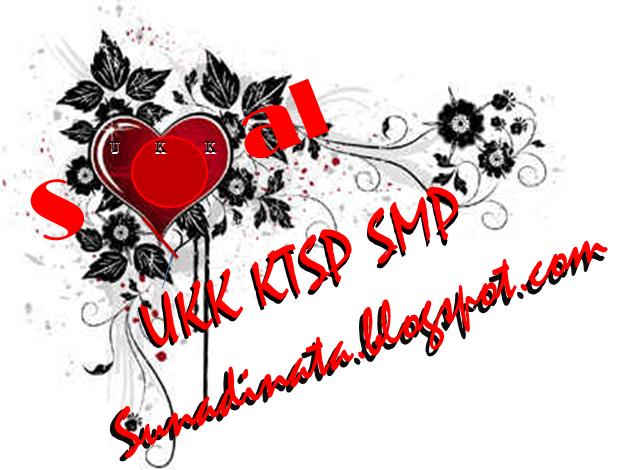 Soal UKK KTSP SMP PKN Kelas 7 dan 8 Semester 2