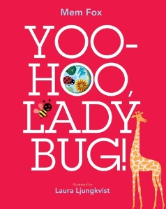 YOO-HOO LADY BUG by Mem Fox