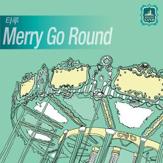 Taru (타루) - Merry Go Round