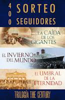 "Sorteo: 400 seguidores ""Trilogia The century"""