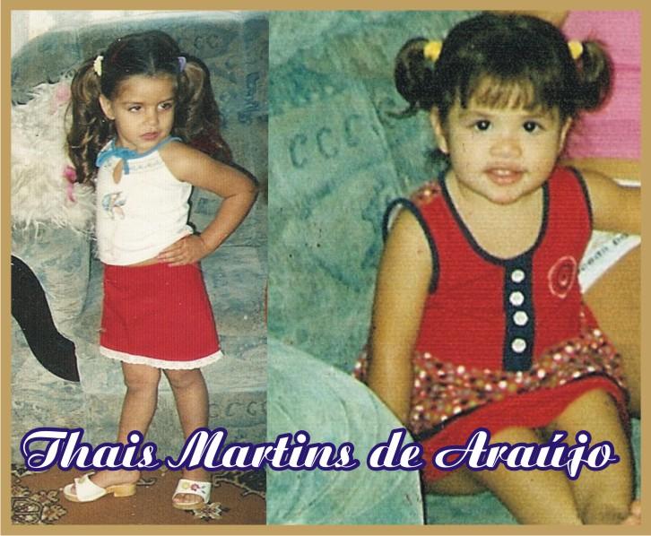 A Pequenina Thais Martins de Araújo