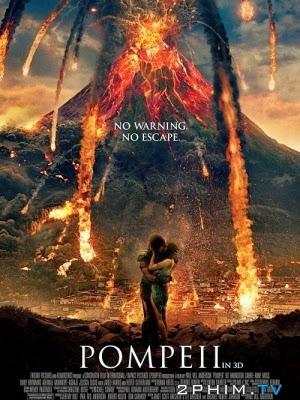 Phim Thảm Họa Pompeii