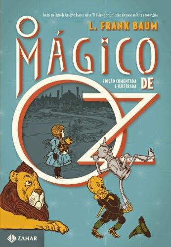 livro O Mágico de Oz - Coleção Clássicos Zahar