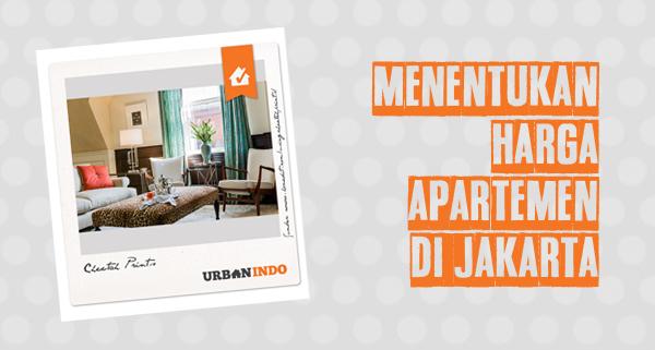 Menentukan Harga Apartment Di Jakarta