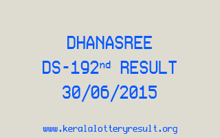 DHANASREE DS 192 Lottery Result 30-6-2015