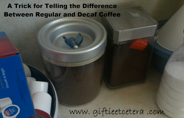 Storing coffee, decaf coffee, organizing