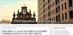 Jerez, Patrimonio Destruido