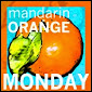 Mandarin Orange Monday Hop