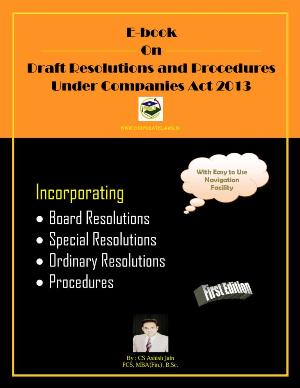 Ebook on Draft Resolutions and Procedures Under Companies Act 2013