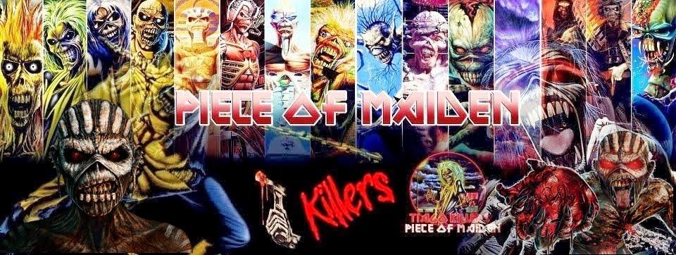 PIECE OF MAIDEN KILLERS