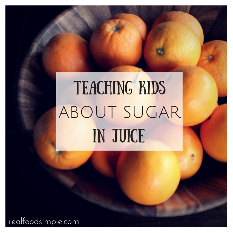 Teaching kids about sugar in juice. This is a great activity you can do to teach kids the difference between whole fruit and juice, | realfoodsimple.com