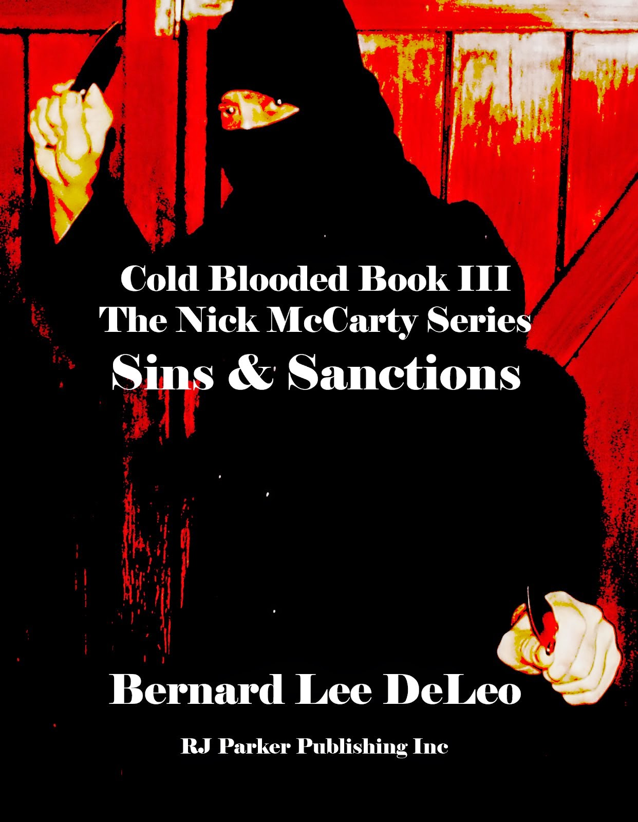 Cold Blooded III: Sins and Sanctions