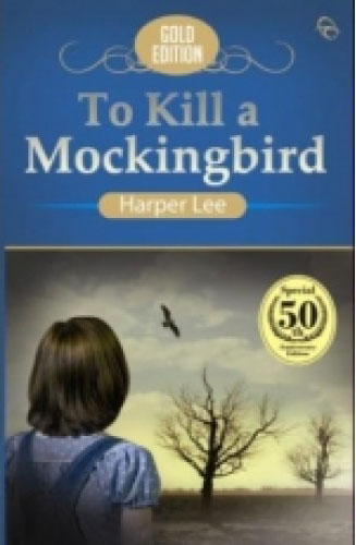 To Kill a Mickingbird by Harper Lee