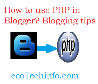 PHP tutorial for Blogger for New guides