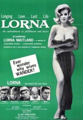 Lorna (Russ Meyer)( 1964).