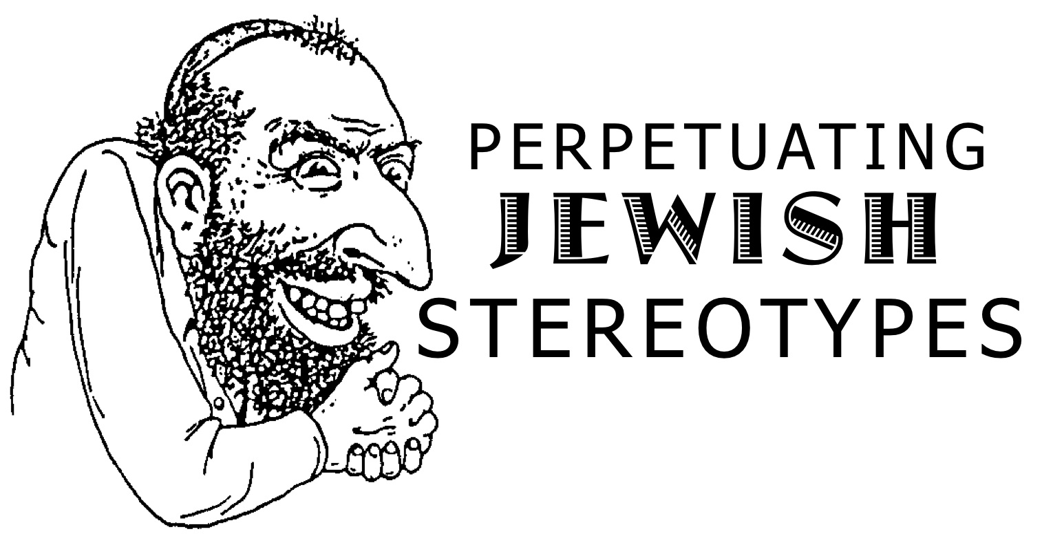 jewish stereotypes The stereotype of the jewish mother, transmitted through myriad popular culture outlets and given intellectual credence by social scientists, became a universally recognized metaphor for nagging, whining, guilt-producing maternal intrusiveness.