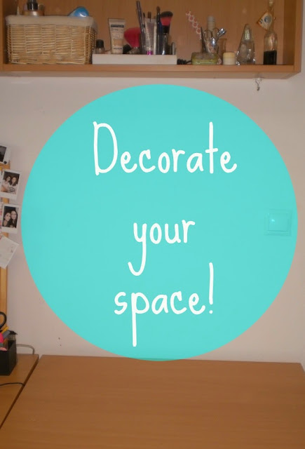 Decorate your space!