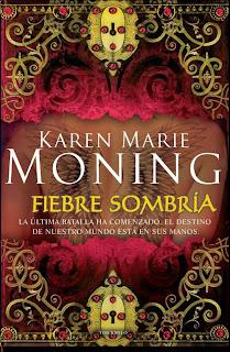 Fiebre sombría de Karen Marie Moning