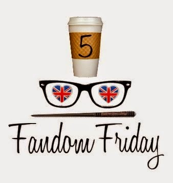 5 Fandom Friday
