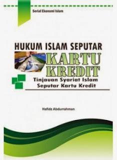 Hukum Islam Seputar Kartu Kredit | TOKO BUKU ONLINE SURABAYA