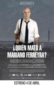 Quién mató a Mariano Ferreyra?