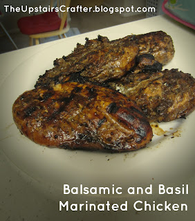 The Upstairs Crafter: Balsamic and Basil Marinated Chicken