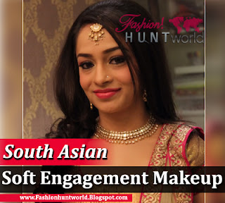 South Asian Soft Engagement Makeup Tutorial, Step By Step