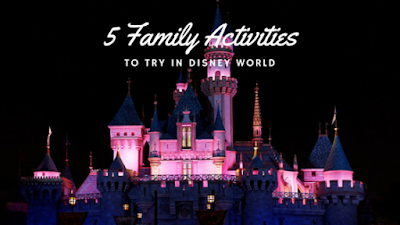 family activities in disney world