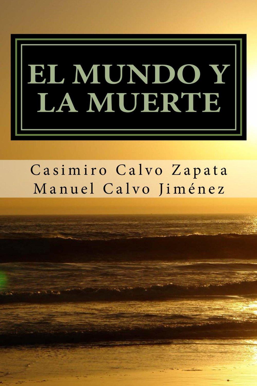 EL MUNDO Y LA MUERTE